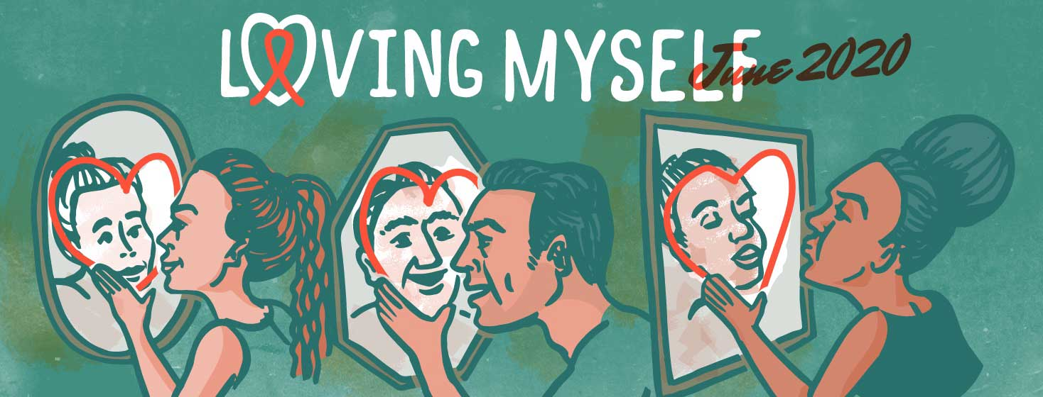 """three people looking into a mirror with a heart drawn on it and smiling at themselves. The title is """"Loving Myself, June 2020"""""""